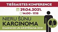 """29. aprīlī notiks tiešsaistes konference """"Nieru šūnu karcinoma: diagnoze un ārstēšana 2021"""""""