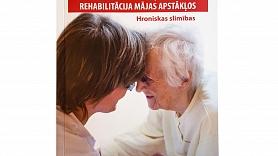 Klajā nākusi grāmata ar praktiskiem padomiem slimnieku aprūpei mājas apstākļos