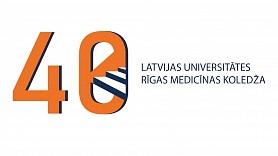 Latvijas Universitātes Rīgas Medicīnas koledžai – jau 40 gadi!