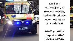 Turpmāk NMPD prioritāte – tikai dzīvībai kritiski izsaukumi