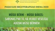 Pasaules Ergoterapijas dienā27. oktobrīattālināti realizēs sabiedrības veselībai veltītas aktivitātes