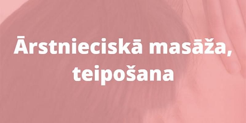 Ārstnieciskā masāža - Teipošana